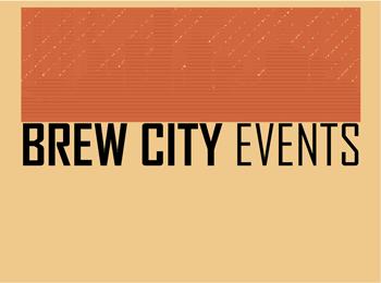 Brew City Events